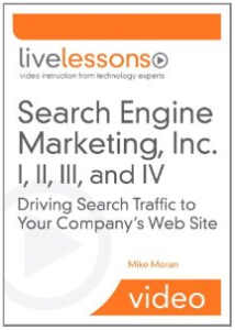 Search Engine Marketing Live Lessons video from Mike Moran